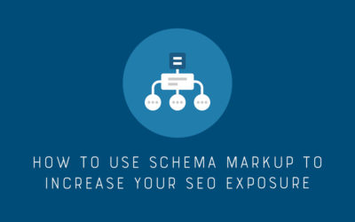 How To Use Schema Markup To Increase Your SEO Exposure