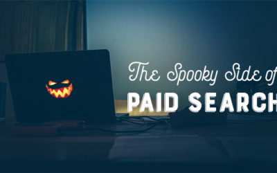 The Spooky Side of Paid Search