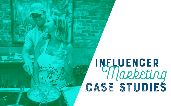 Influencer Marketing Case Studies: Driving New Fans and Engagement for Products and Places