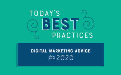 Today's Best Practices: Digital Marketing Advice for 2020