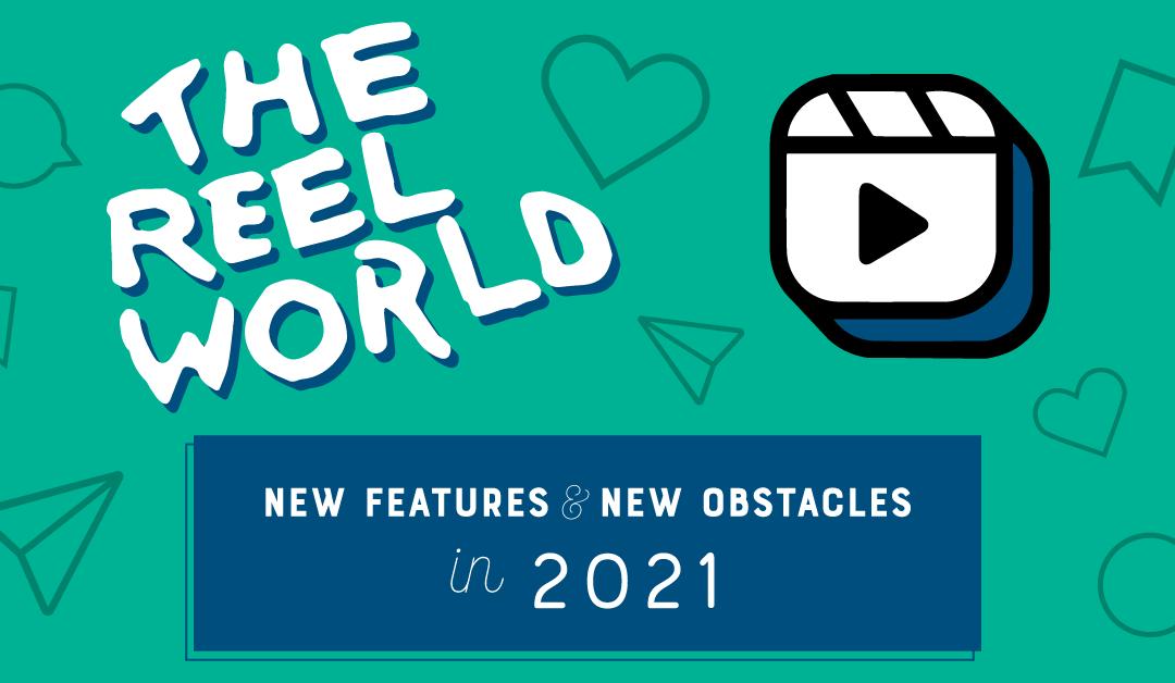 The REEL World 2021