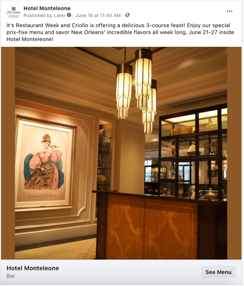 A social media post from Hotel Monteleone, an example of streamlined copy that emphasizes the key message and relevant details.